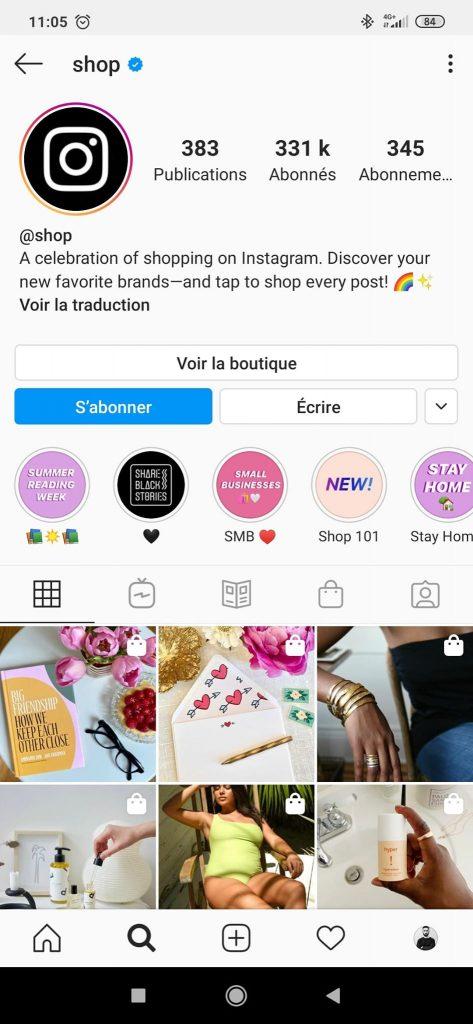 Instagram Shop : compte @shop géré par Instagram.